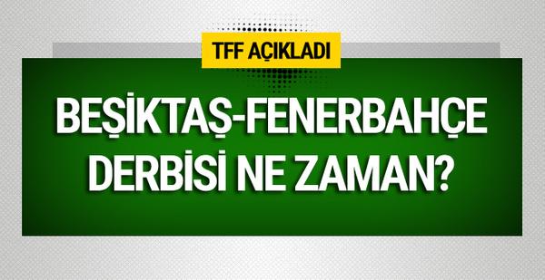 Beşiktaş-Fenerbahçe derbisi ne zaman oynanacak?