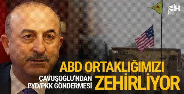 Çavuşoğlu'ndan ABD'ye PKK/PYD göndermesi