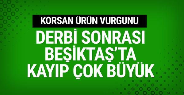 Derbi sonrası Beşiktaş'a korsan vurgunu!