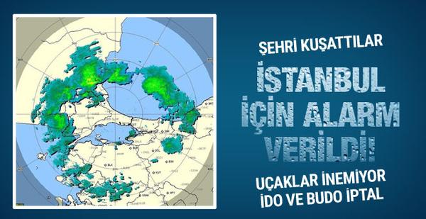 İstanbul için flaş uyarı! Şehrin etrafını kuşattı...