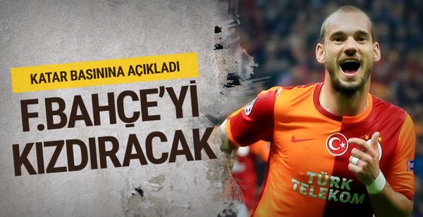 Wesley Sneijder Fenerbahçeliler'i kızdıracak