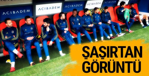 Fenerbahçe yedek kulübesi şaşırttı