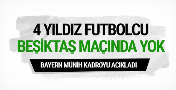 Bayern Münih'in Beşiktaş kadrosu belli oldu!
