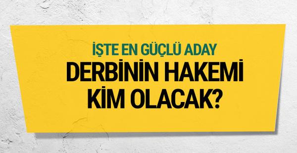 Fenerbahçe-Galatasaray derbisini kim yönetecek?