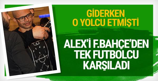 Alex'i Fenerbahçe'den tek futbolcu karşıladı