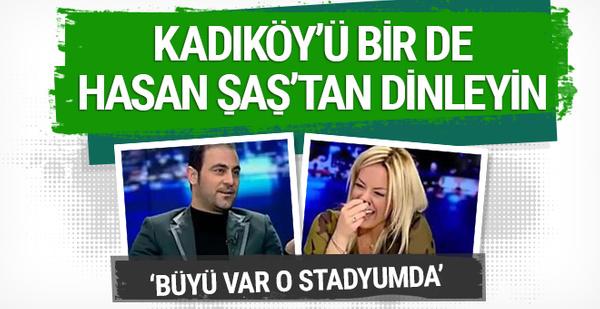 Kadıköy'ü bir de Hasan Şaş'tan dinleyin