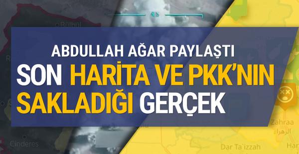 Abdullah Ağar harita paylaştı işte PKK'nın gizlediği Afrin gerçekleri