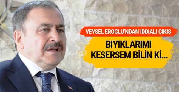 Veysel Eroğlu'ndan iddialı çıkış: Bıyıklarımı kesersem...