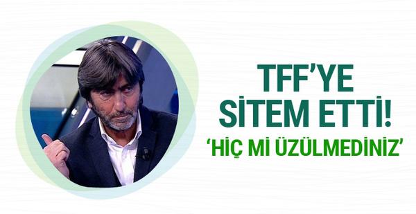 Rıdvan Dilmen'den TFF'ye sert eleştiri!