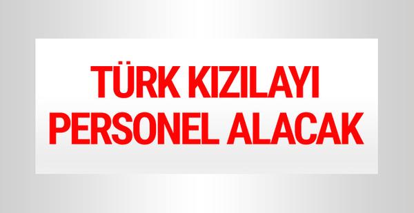 Türk Kızılay'ı personel alımı yapacak