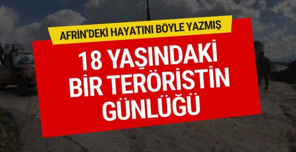 Afrin'de 18 yaşındaki teröristin günlüğünde korkunç itiraflar