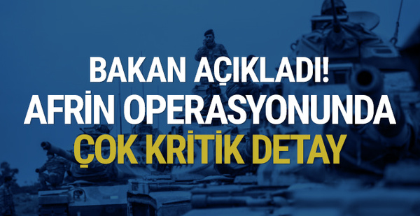Bakan'dan Zeytin Dalı'yla ilgili çok kritik bilgi!