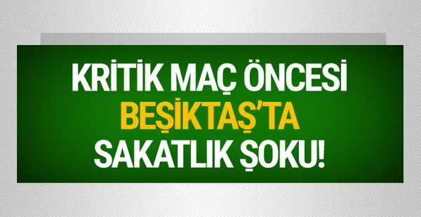 Kritik maç öncesi Beşiktaş'ta Pepe şoku!