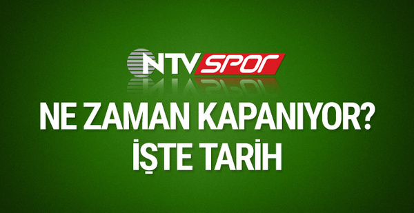 NTV Spor ne zaman kapanıyor? İşte tarih