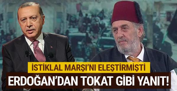 İstiklal Marşı'nı eleştiren Kadir Mısıroğlu'na Erdoğan'dan tepki!