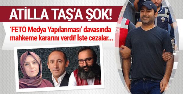 Atilla Taş'ın FETÖ davasında karar açıklandı! İşte son sözler...