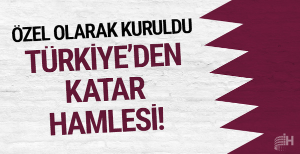 Özel olarak kuruldu: Türkiye'den Katar hamlesi!