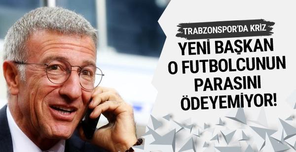 Ahmet Ağaoğlu o futbolcunun parasını ödeyemiyor!