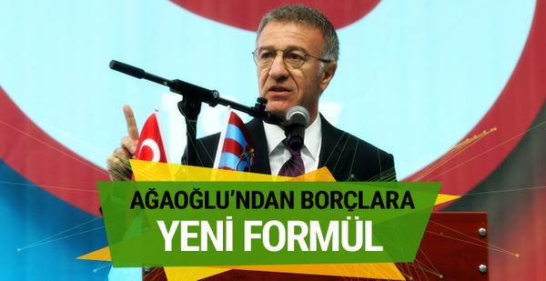 Ahmet Ağaoğlu'ndan Trabzonspor'un borcuna yeni formül