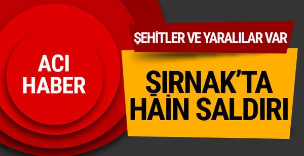 Şırnak'tan çok acı haber geldi! Şehitler var...