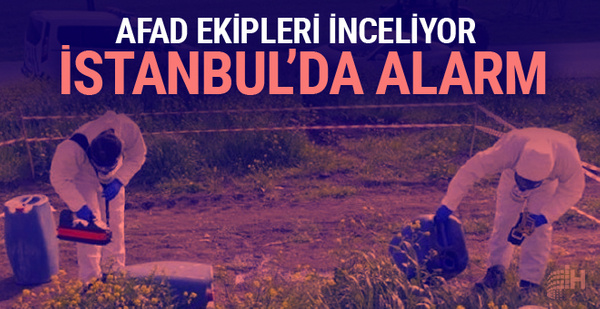 İstanbul'da kimyasal madde alarmı!