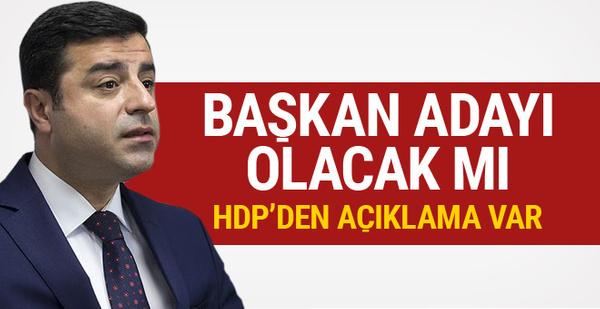 Selahattin Demirtaş başkan adayı olacak mı? HDP'den açıklama