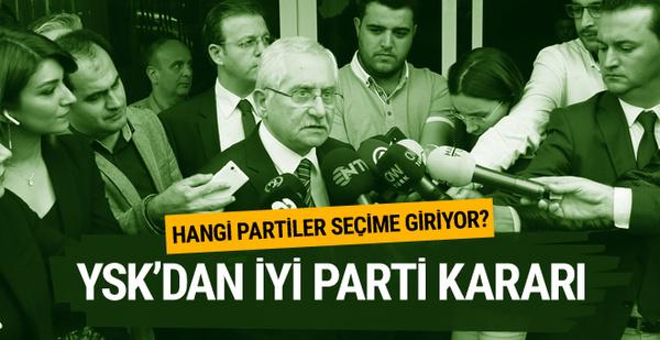 YSK'dan flaş İYİ Parti açıklaması