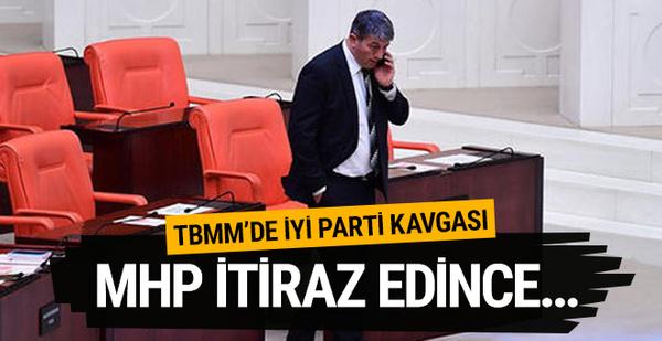 TBMM'de İYİ Parti kavgası! MHP'liler itiraz edince..