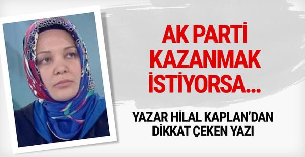 Hilal Kaplan uyardı! AK Parti kazanmak istiyorsa...