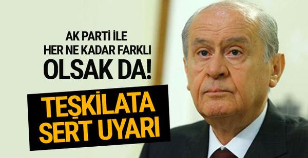 Bahçeli teşkilatları sert uyardı! AK Parti ile...