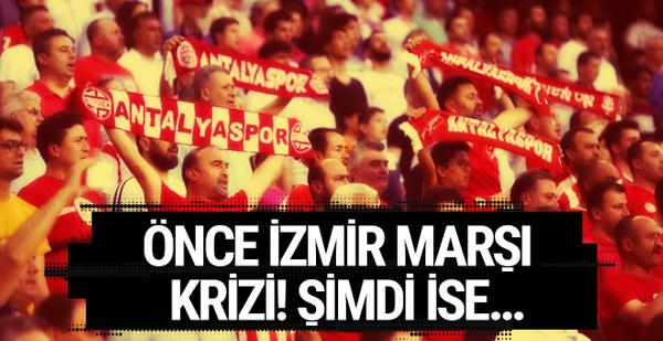 Antalyaspor'da 'İzmir Marşı' krizi büyüyor!