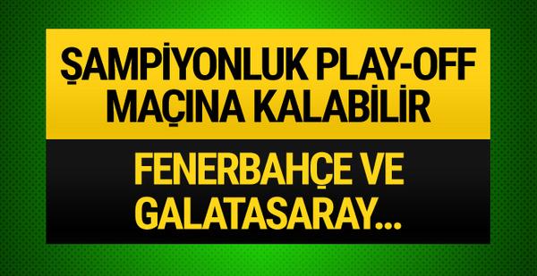 Sezon sonu Galatasaray Fenerbahçe derbisi olabilir!