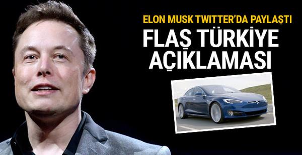 Tesla'nın kurucusu Musk'tan flaş Türkiye açıklaması
