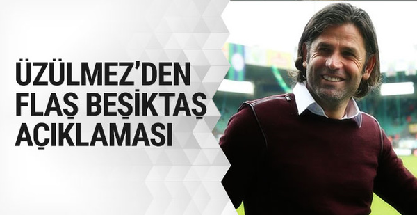 İbrahim Üzülmez'den flaş Beşiktaş açıklaması!
