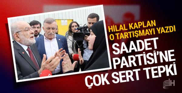 Hilal Kaplan'dan olay Saadet Partisi yazısı