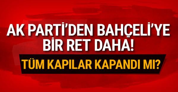 AK Parti'den Bahçeli'ye bir ret daha
