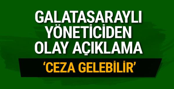 Galatasaray başkan adayından flaş açıklama