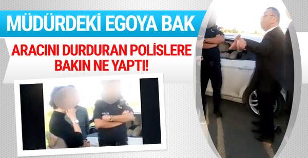 Müdürden aracını durduran polise skandal sözler!
