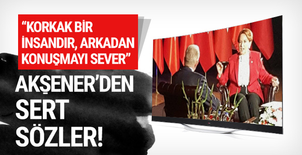 Meral Akşener'den kavga çıkaracak sözler!