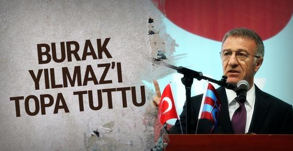 Ahmet Ağaoğlu'dan Burak Yılmaz'a sert sözler