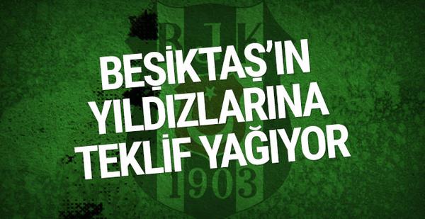 Beşiktaşlı yıldızlara teklif yağıyor