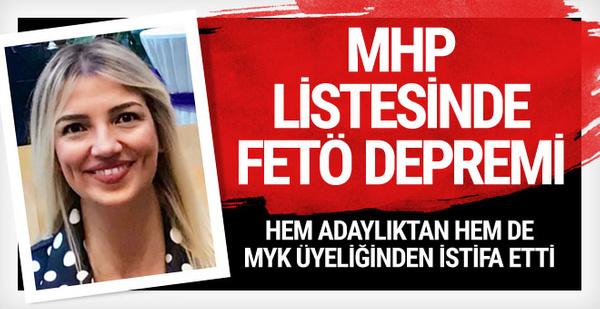 MHP listesinde FETÖ depremi! MYK'dan da istifa etti...