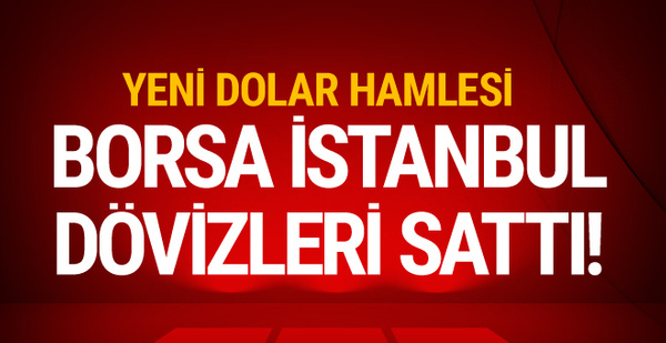 Flaş döviz kararı! Borsa İstanbul hamle yaptı!