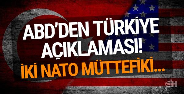 ABD'den Türkiye açıklaması! İki NATO müttefiki...