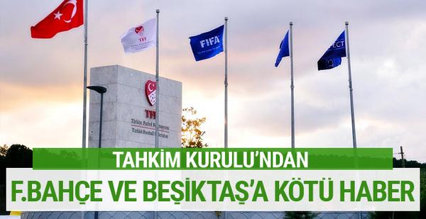 Tahkim Kurulu'ndan Fenerbahçe ve Beşiktaş kararı!