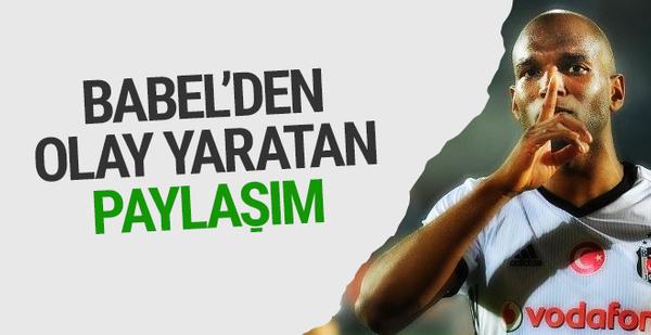 Beşiktaşlı Ryan Babel'in olay yaratan Twitter paylaşımı