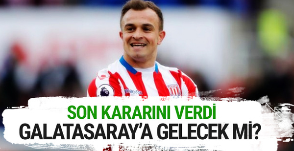 Shaqiri'den Galatasaray kararı