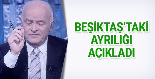 Şansal Büyüka Beşiktaş'taki ayrılığı açıkladı