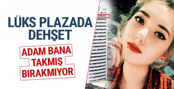 Lüks plazada dehşet: Adam bana takmış bırakmıyor