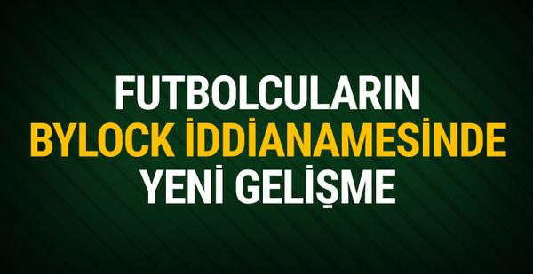 Eski milli futbolcuların Bylock iddianamesi tamamlandı